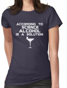 Alcohol is the solution - Cocktail Womens Fitted T-Shirt