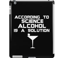 Alcohol is the solution - Cocktail iPad Case/Skin
