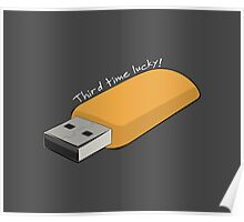 """USB - """"Third Time Lucky!"""" [White Text] Poster"""