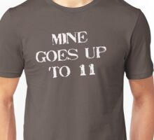 Goes Up To 11 T-Shirt