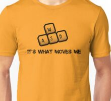 WASD - It's what moves me Unisex T-Shirt
