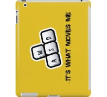 WASD - It's what moves me iPad Case/Skin
