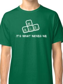 WASD - It's what moves me Classic T-Shirt