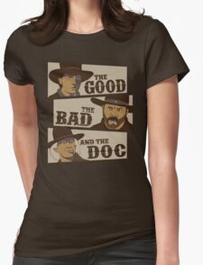 The Good, The Bad, And The Doc Womens Fitted T-Shirt