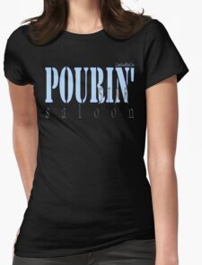 POURIN' STAR SALOON Womens Fitted T-Shirt