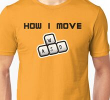 How I move - WASD Unisex T-Shirt