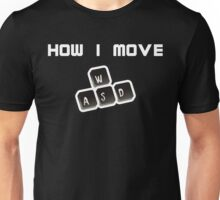 WASD - How I move Unisex T-Shirt