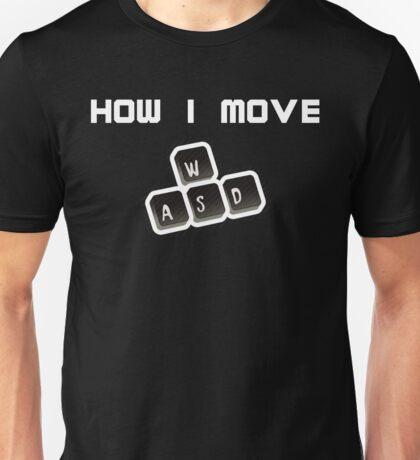 WASD - How I move Unisex T-Shirt