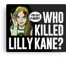 Lilly Kane Metal Print