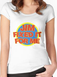 Jim Fixed It For Me Jim'll Fix It Women's Fitted Scoop T-Shirt
