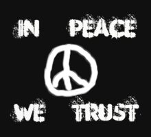 IN PEACE WE TRUST by pmachnick