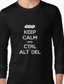 Keep Calm - Ctrl + Alt + Del Long Sleeve T-Shirt