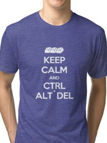 Keep Calm - Ctrl + Alt + Del Tri-blend T-Shirt