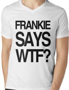 FRANKIE SAYS... WTF Mens V-Neck T-Shirt