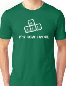 WASD - It's how I move Unisex T-Shirt