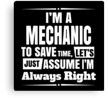 Mechanic is always right Canvas Print