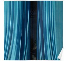 Blue curtain Poster