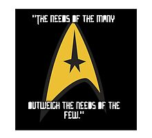 """The needs of the many outweigh the needs of the few."" – Spock by Beth McConnell"