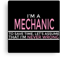 Mechanic is always right 2 Canvas Print