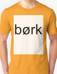 Børk Unisex T-Shirt