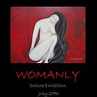 """Womanly""- Online Art Exhibition by nelinda"