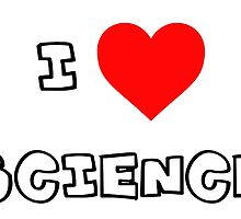 I Heart Science by PingusTees
