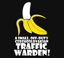 A Small off duty Czechoslovakian Traffic Warden? Unisex T-Shirt