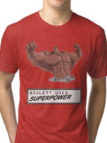 DIGLETT - SUPERPOWER!!! Tri-blend T-Shirt