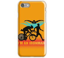 I'm an Ironman iPhone Case/Skin