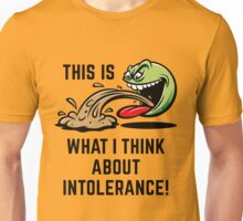 This Is What I Think About Intolerance! (Emoticon Smiley Meme) Unisex T-Shirt