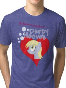 I have a crush on... Derpy Hooves - with text Tri-blend T-Shirt