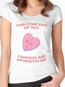 This Concept of Wuv Confuses and Infuriates Us! Women's Fitted Scoop T-Shirt
