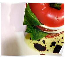 Tomato Basil Mozzarella Tower w/ Oil & Balsamic Vinegar Poster