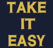 Take It Easy by eq29