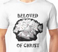 Beloved of Christ (Black Writing)  Unisex T-Shirt