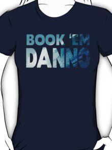 Book 'Em Danno T-Shirt