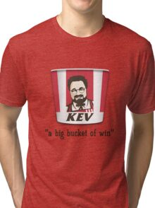 A Big Bucket of Kev Tri-blend T-Shirt