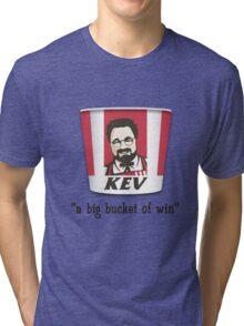 A Big Bucket of Kev Tri-blend T-Shirt