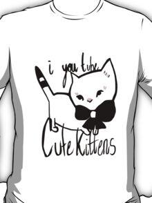 You Tube Kitten T-Shirt