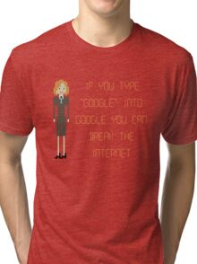 """The IT Crowd – If You Type """"Google"""" into Google Tri-blend T-Shirt"""