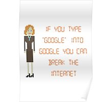 """The IT Crowd – If You Type """"Google"""" into Google Poster"""