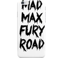 Mad Max Fury Road iPhone Case/Skin