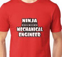 Ninja Mechanical Engineer Unisex T-Shirt