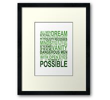 'All Men Dream' Quote [GREEN] Framed Print