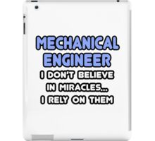 Mechanical Engineers and Miracles iPad Case/Skin
