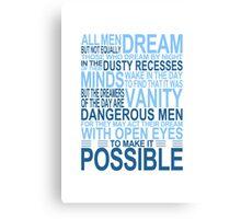'All Men Dream' Quote [BLUE] Canvas Print