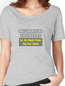Funny Mechanical Engineer Gifts Women's Relaxed Fit T-Shirt