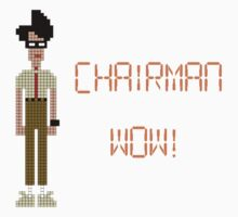 The IT Crowd – Chairman Wow! by PonchTheOwl