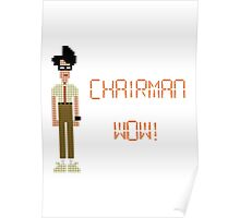 The IT Crowd – Chairman Wow! Poster