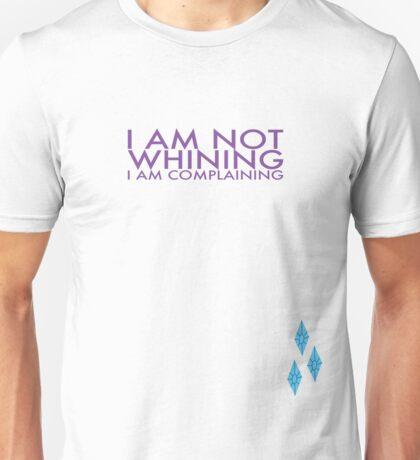 I am Not Whining. I am Complaining Unisex T-Shirt